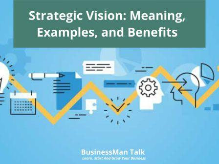 Strategic Vision Meaning Examples and Benefits